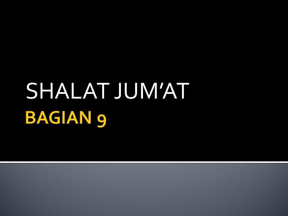 SHALAT JUM'AT BAGIAN 9
