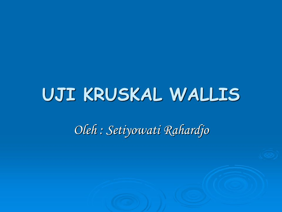 Oleh : Setiyowati Rahardjo
