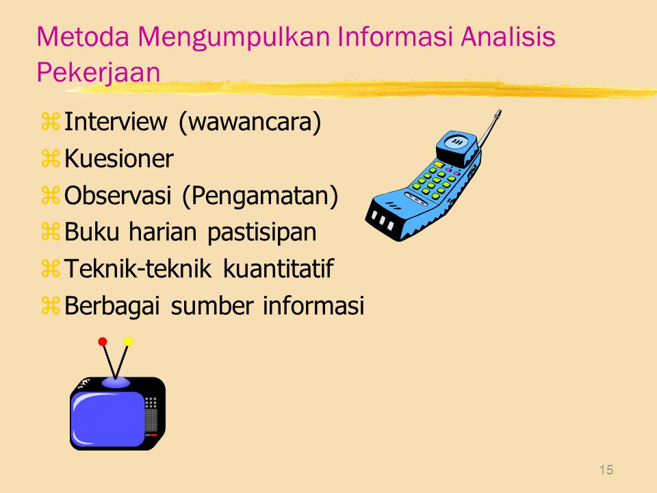 Metoda Mengumpulkan Informasi Analisis Pekerjaan