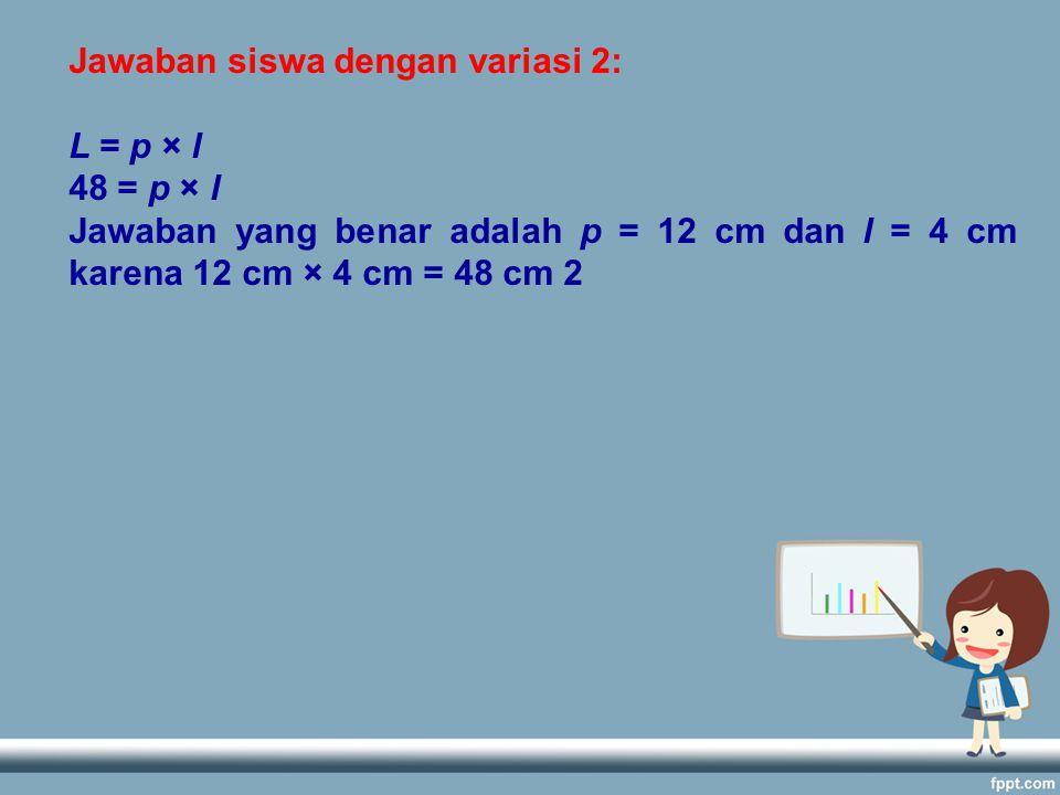 Jawaban siswa dengan variasi 2: