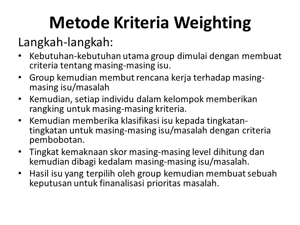 Metode Kriteria Weighting