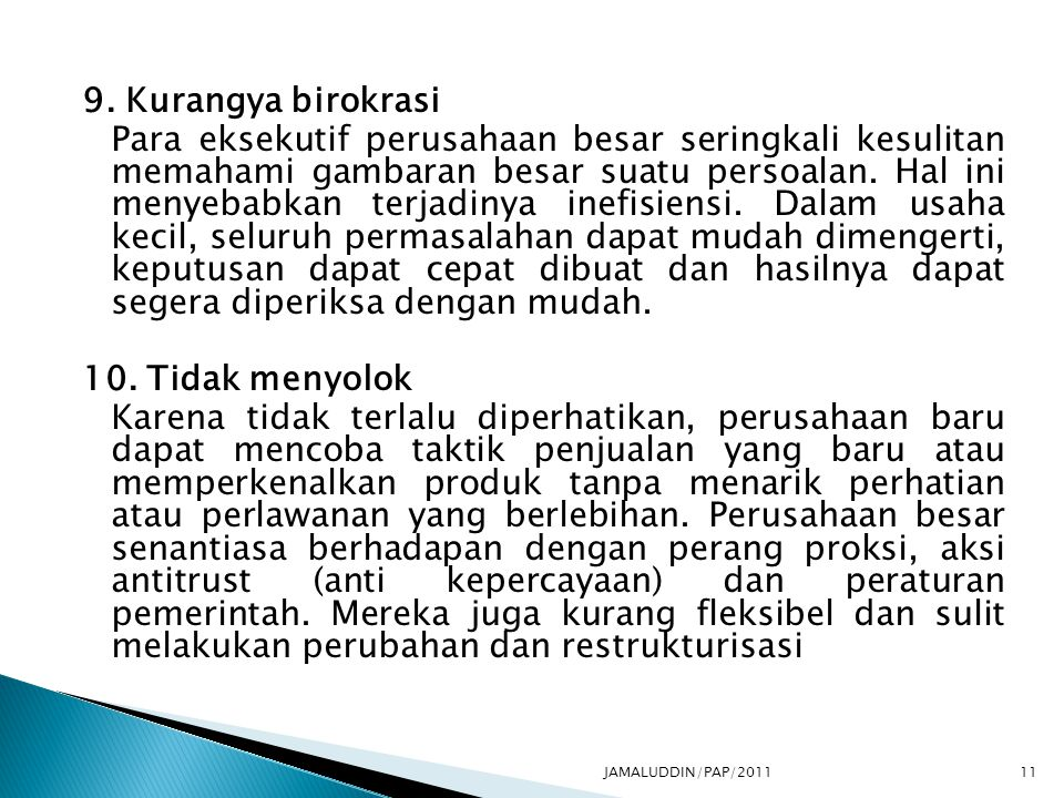 9. Kurangya birokrasi