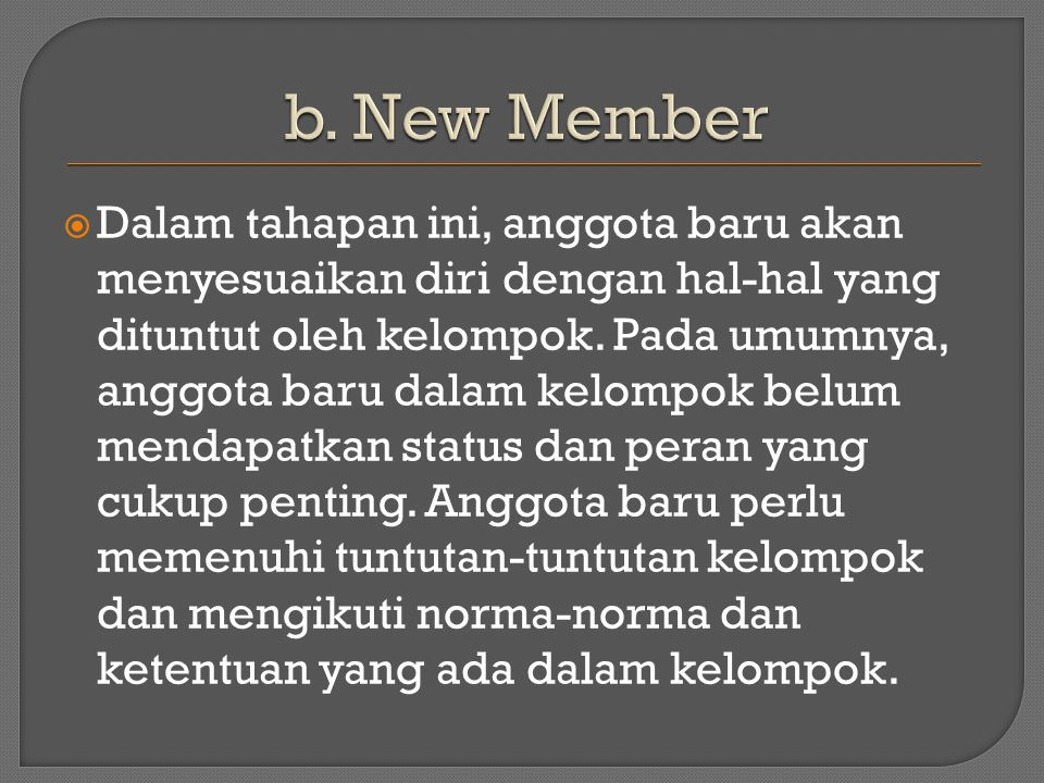 b. New Member