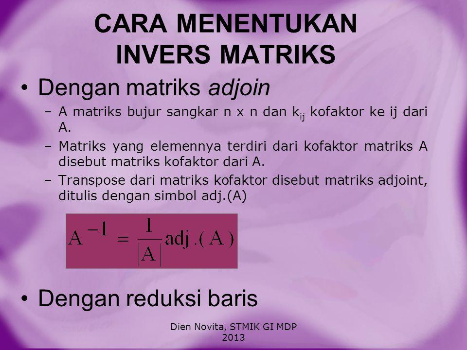 CARA MENENTUKAN INVERS MATRIKS
