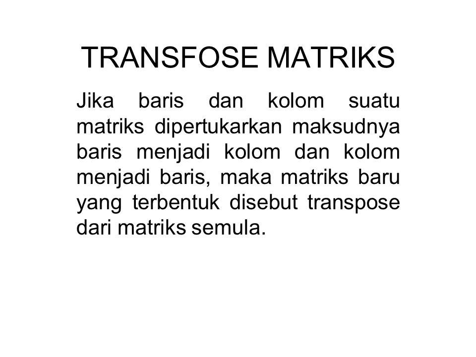 TRANSFOSE MATRIKS