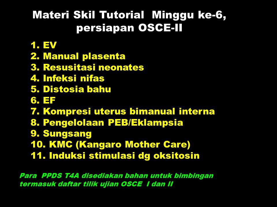 Materi Skil Tutorial Minggu ke-6, persiapan OSCE-II