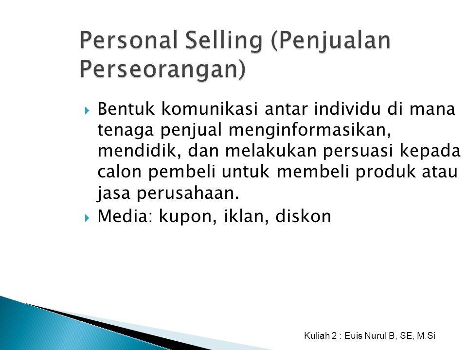 Personal Selling (Penjualan Perseorangan)