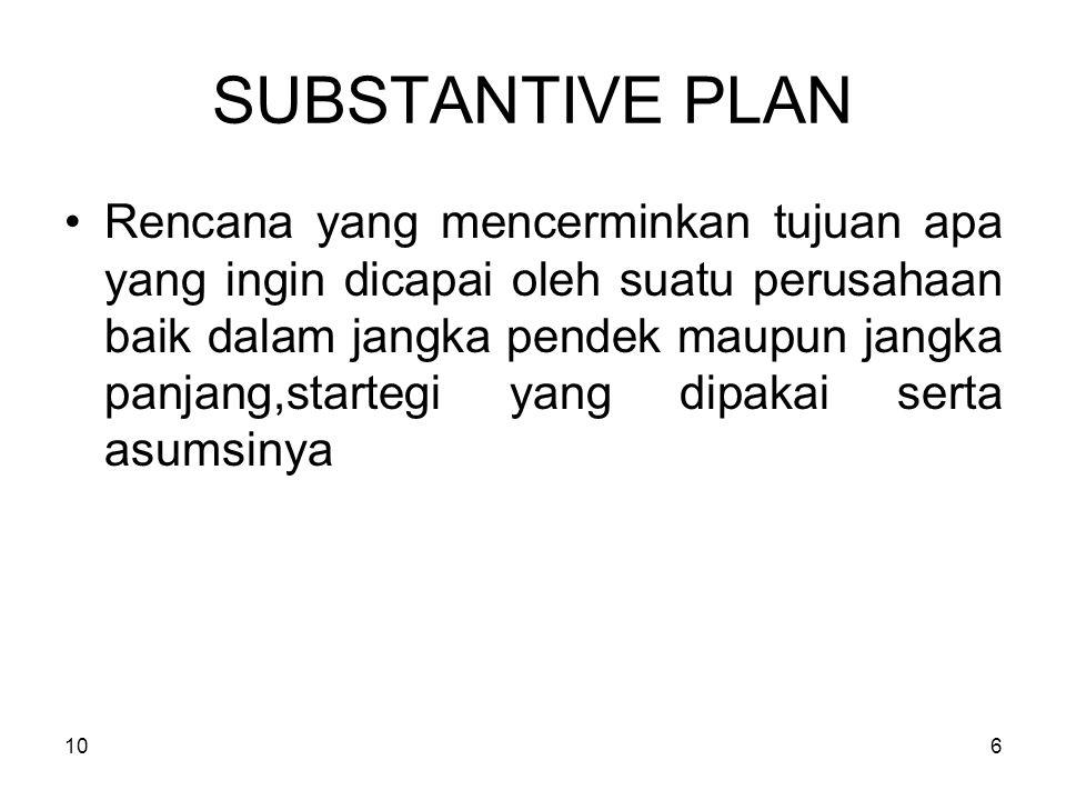 SUBSTANTIVE PLAN