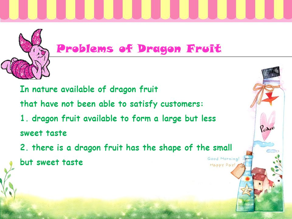 Problems of Dragon Fruit