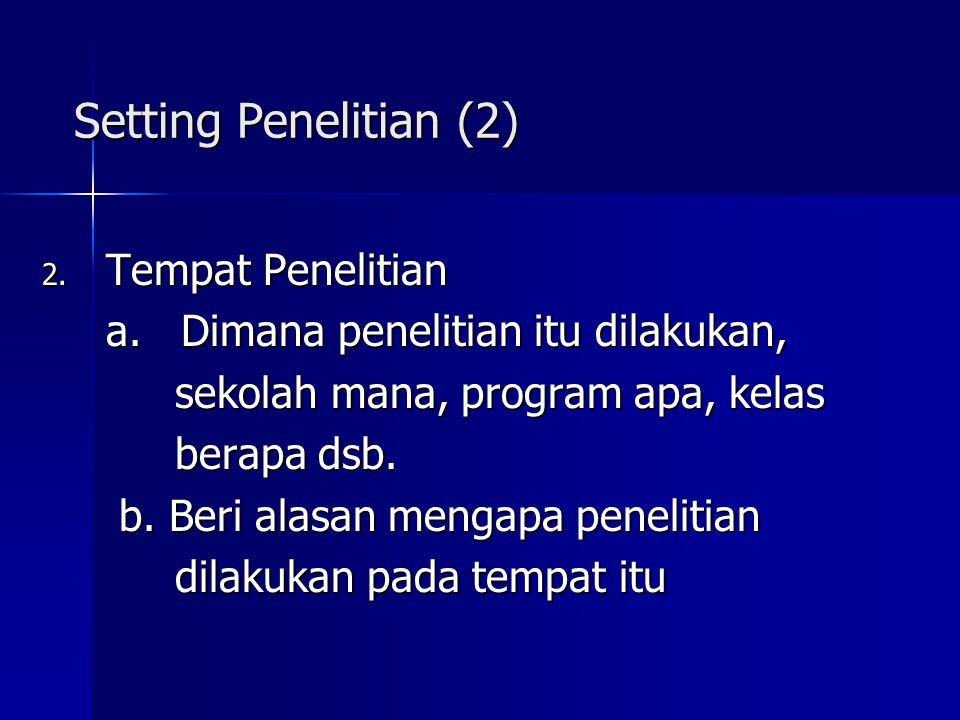 Setting Penelitian (2) Tempat Penelitian