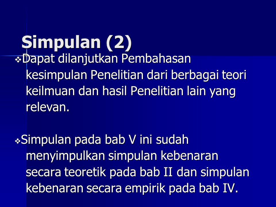 Simpulan (2) Dapat dilanjutkan Pembahasan
