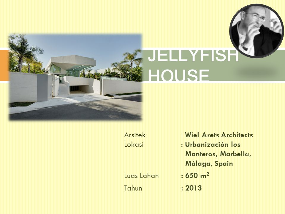 JELLYFISH HOUSE Arsitek : Wiel Arets Architects Lokasi : Urbanización los Monteros, Marbella, Málaga, Spain.