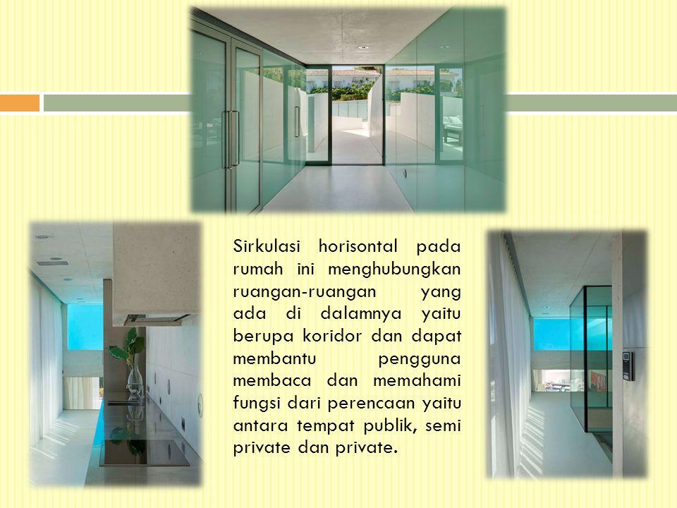 Sirkulasi horisontal pada rumah ini menghubungkan ruangan-ruangan yang ada di dalamnya yaitu berupa koridor dan dapat membantu pengguna membaca dan memahami fungsi dari perencaan yaitu antara tempat publik, semi private dan private.