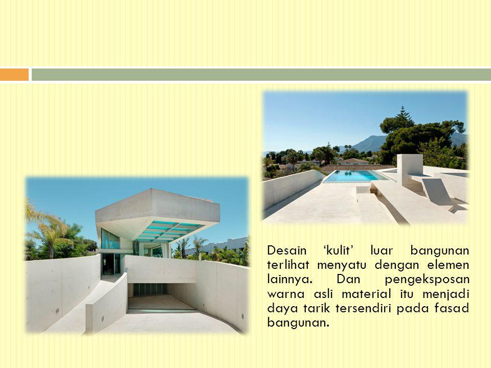 Desain 'kulit' luar bangunan terlihat menyatu dengan elemen lainnya