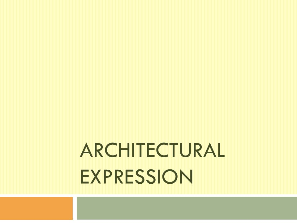 Architectural Expression