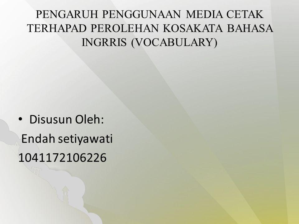 Disusun Oleh: Endah setiyawati 1041172106226