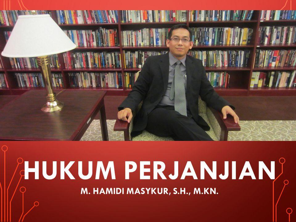 HUKUM PERJANJIAN M. Hamidi masykur, s.h., m.kn.
