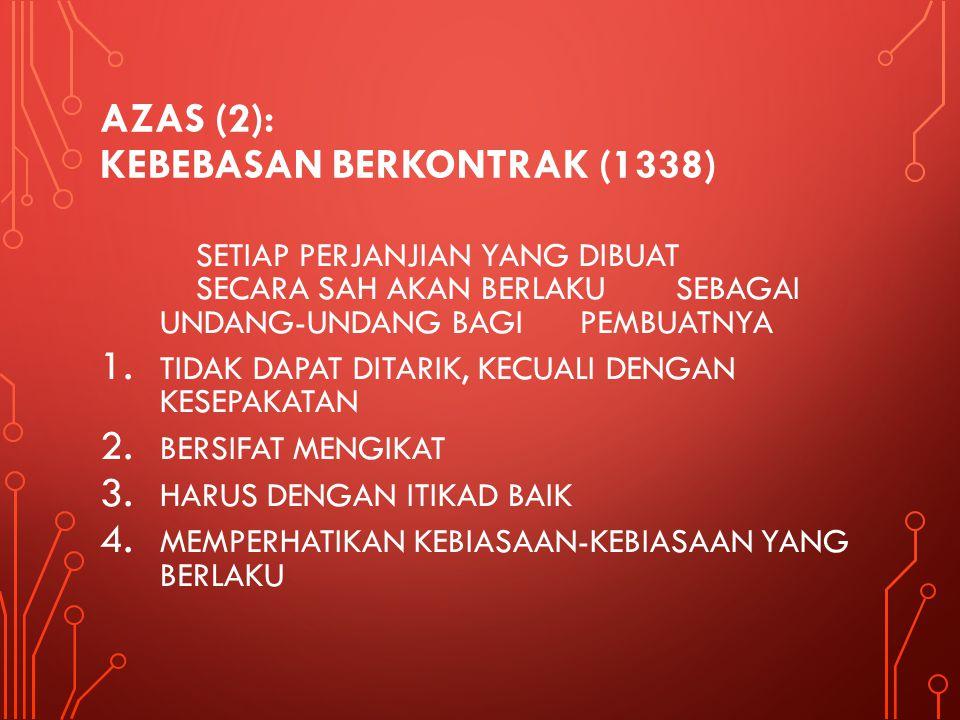 AZAS (2): KEBEBASAN BERKONTRAK (1338)