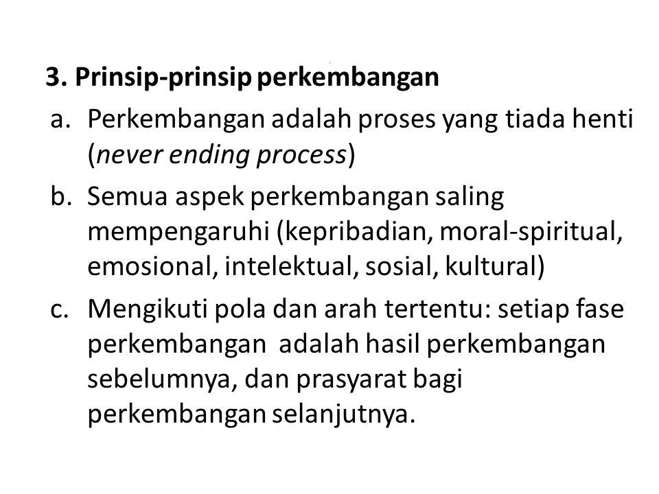 3. Prinsip-prinsip perkembangan
