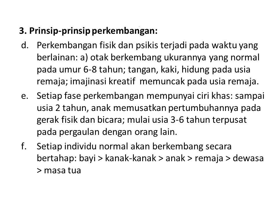 3. Prinsip-prinsip perkembangan: