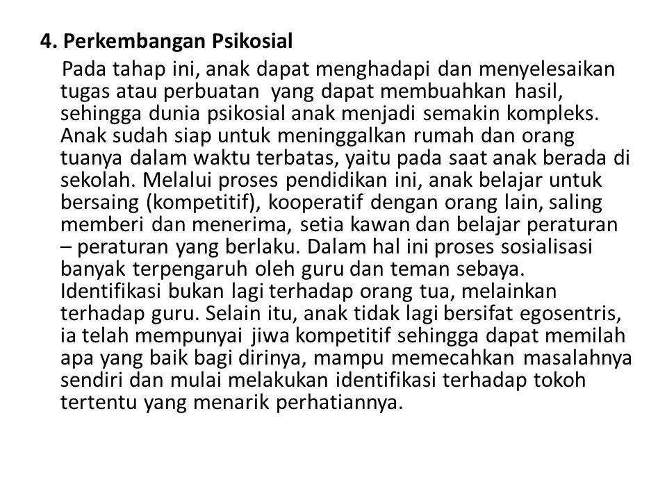 4. Perkembangan Psikosial