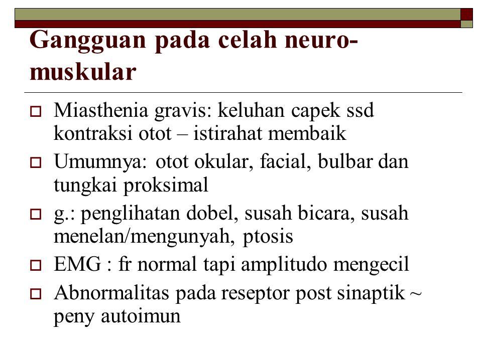 Gangguan pada celah neuro-muskular