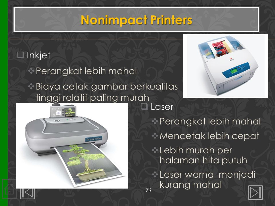 Nonimpact Printers Inkjet Perangkat lebih mahal