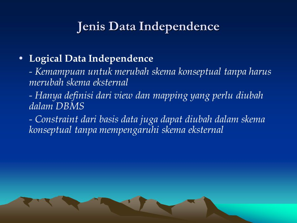 Jenis Data Independence