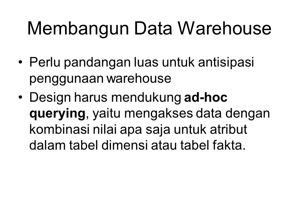 Membangun Data Warehouse