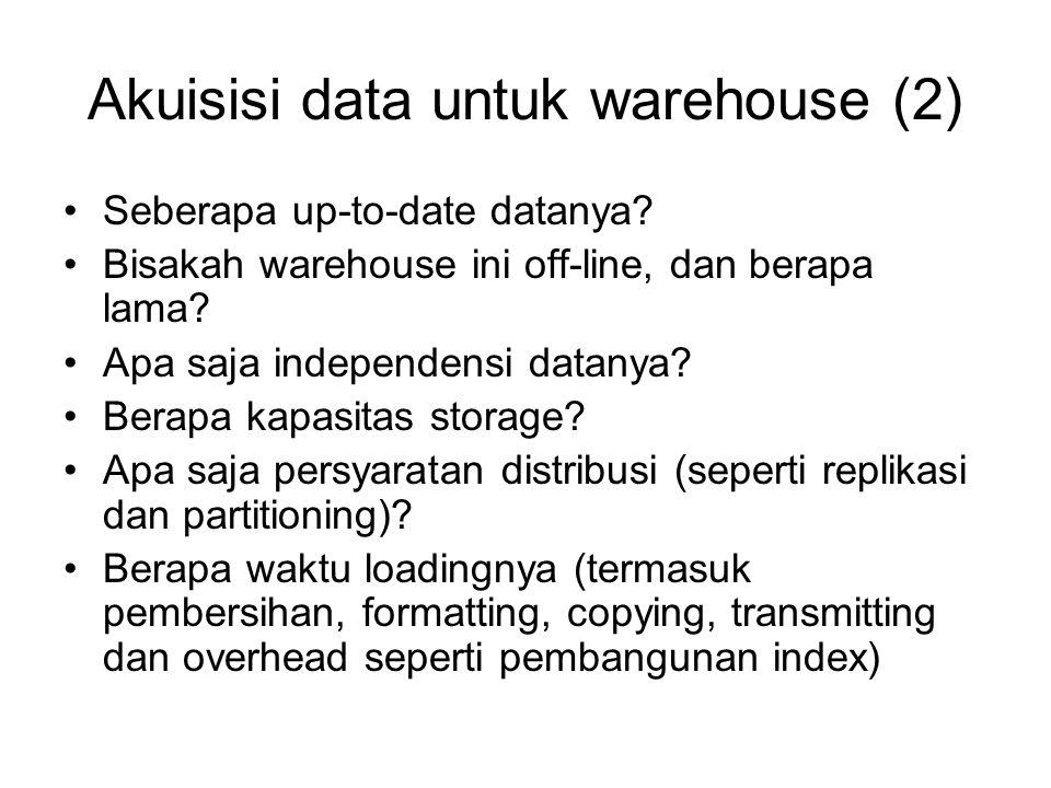 Akuisisi data untuk warehouse (2)