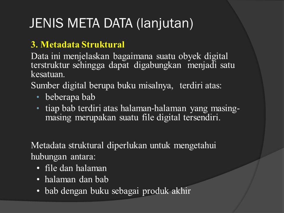 JENIS META DATA (lanjutan)