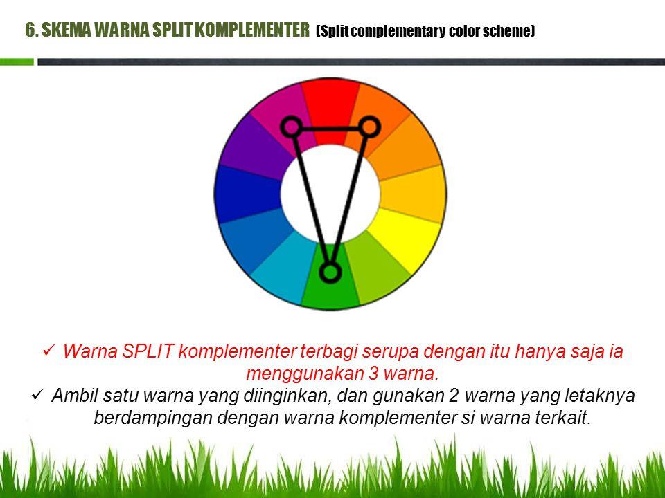 6. SKEMA WARNA SPLIT KOMPLEMENTER (Split complementary color scheme)