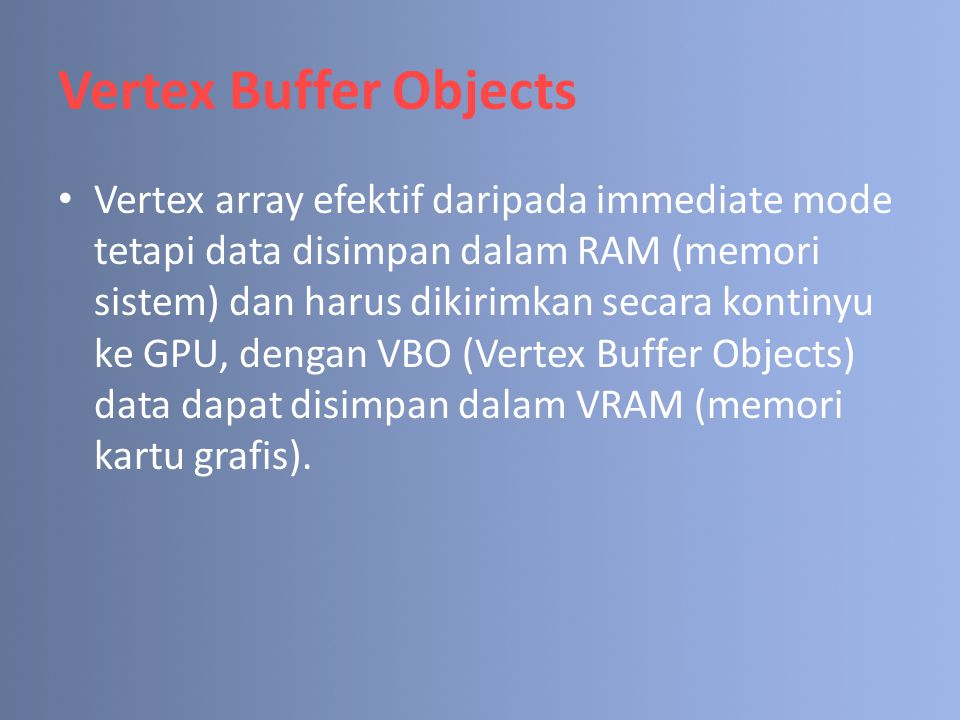 Vertex Buffer Objects