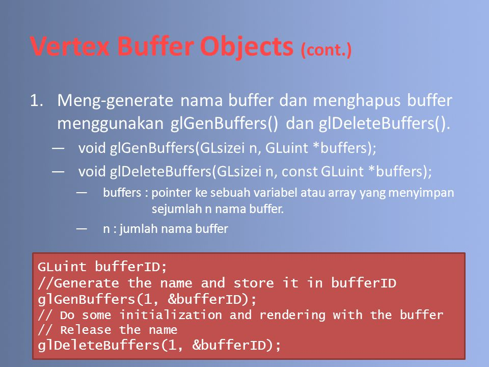 Vertex Buffer Objects (cont.)