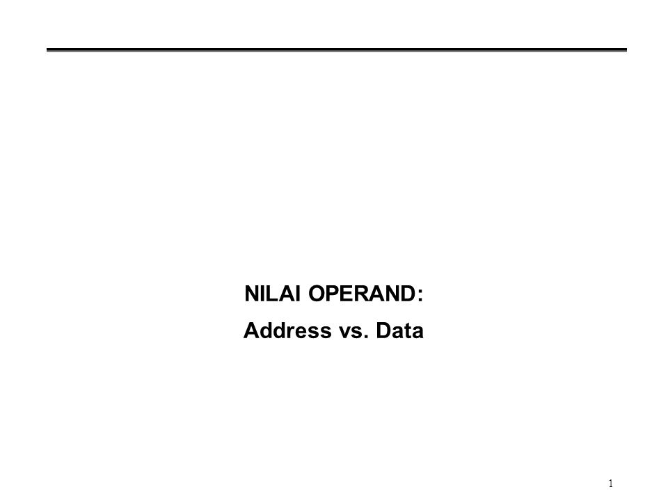 NILAI OPERAND: Address vs. Data
