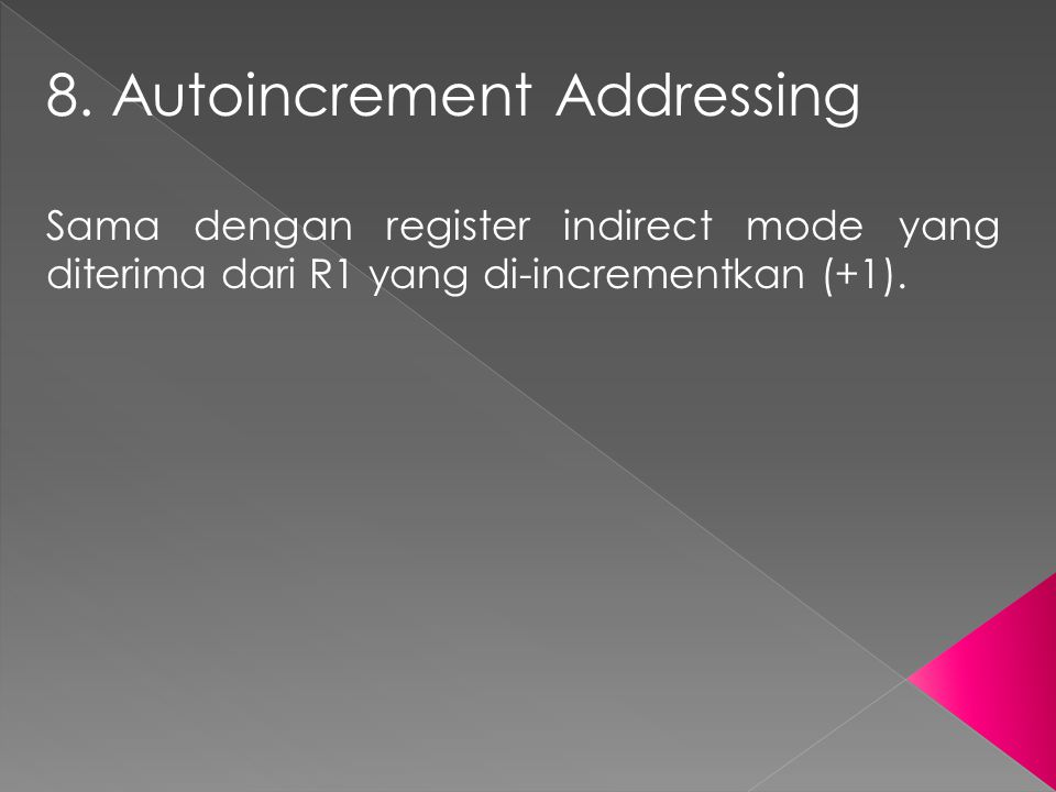 8. Autoincrement Addressing