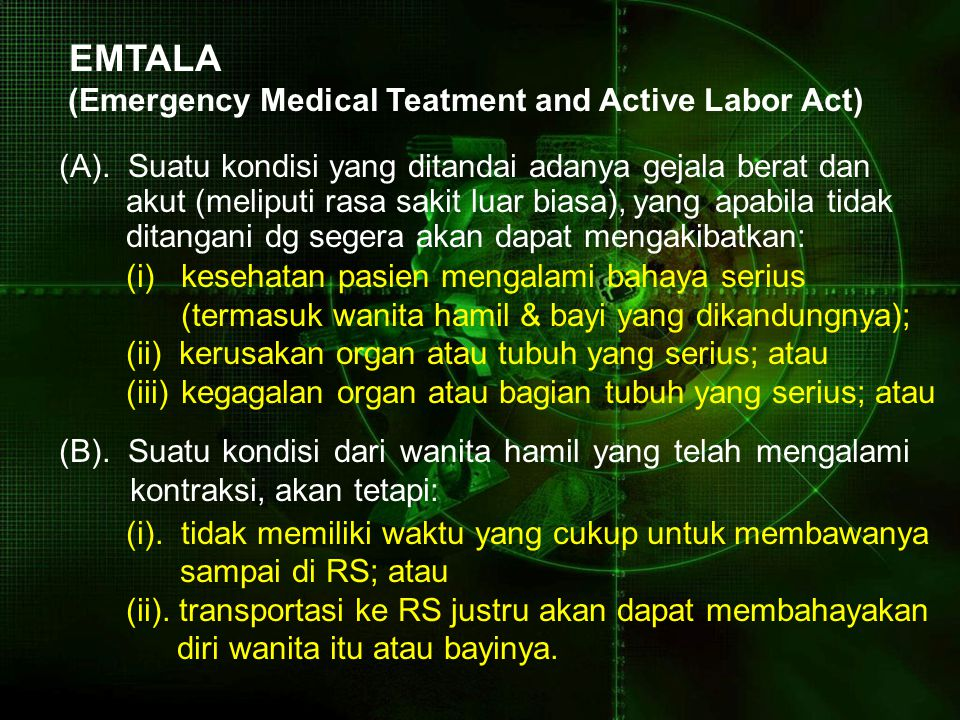 EMTALA (Emergency Medical Teatment and Active Labor Act)