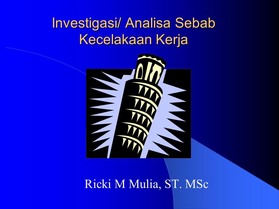 Investigasi/ Analisa Sebab Kecelakaan Kerja