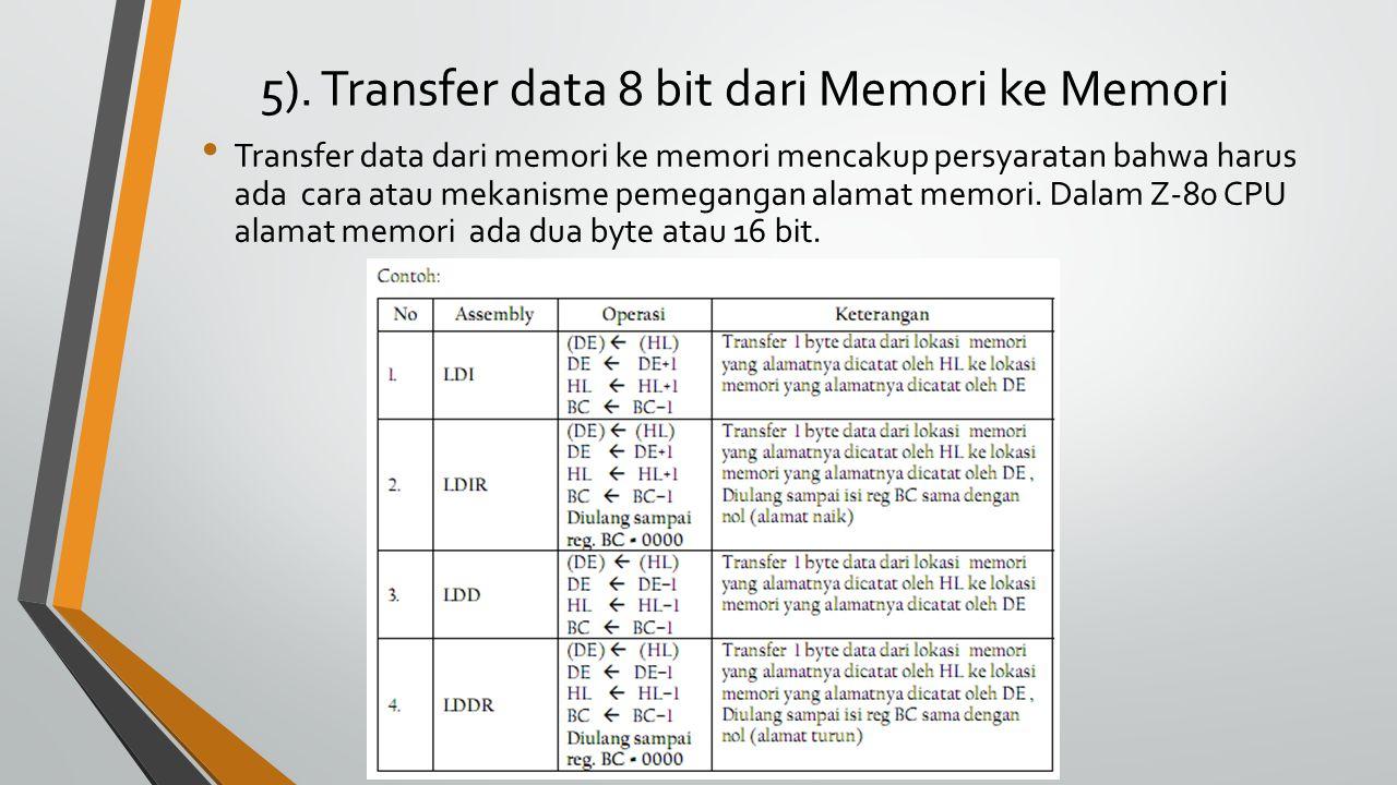 5). Transfer data 8 bit dari Memori ke Memori