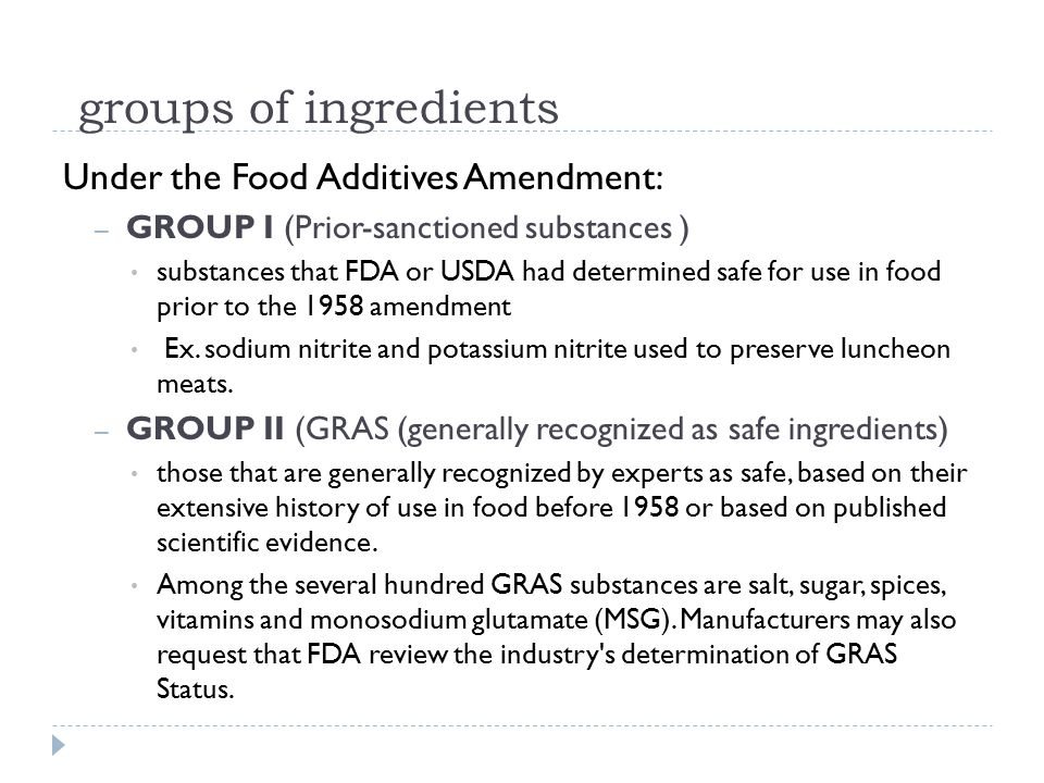 groups of ingredients Under the Food Additives Amendment: