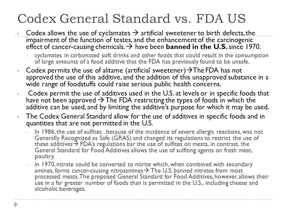 Codex General Standard vs. FDA US