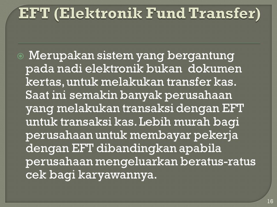 EFT (Elektronik Fund Transfer)