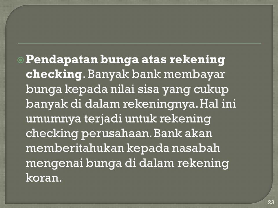 Pendapatan bunga atas rekening checking