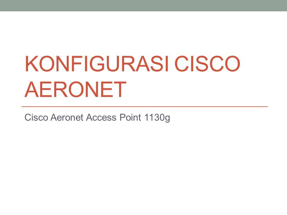 Konfigurasi Cisco Aeronet