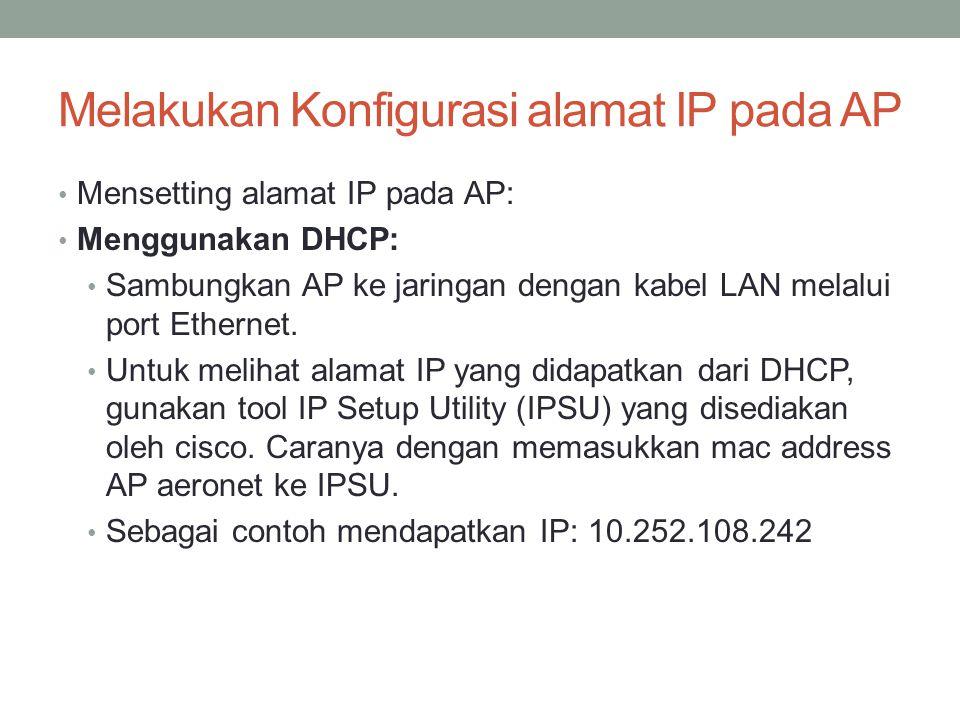 Melakukan Konfigurasi alamat IP pada AP