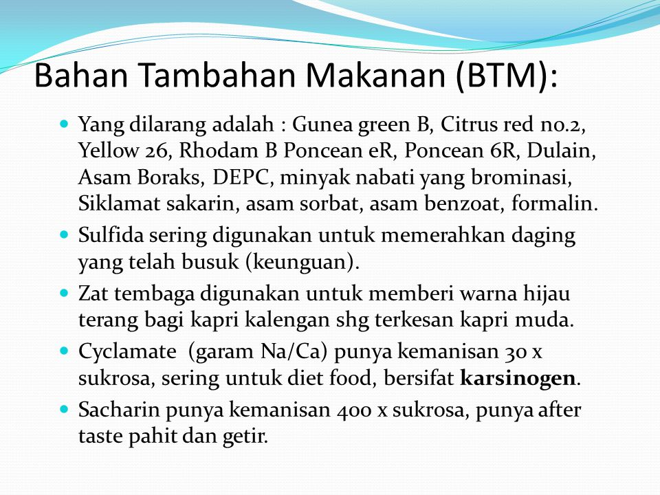 Bahan Tambahan Makanan (BTM):