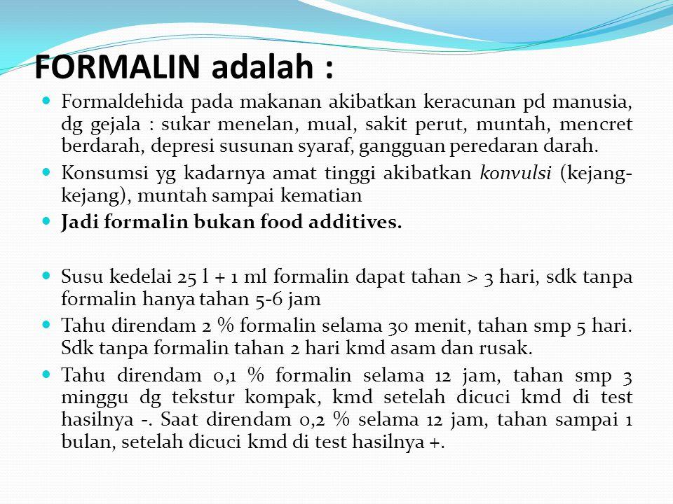 FORMALIN adalah :