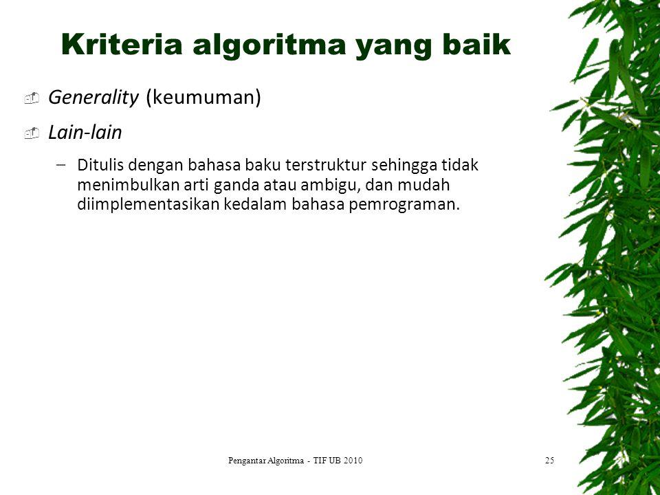Kriteria algoritma yang baik