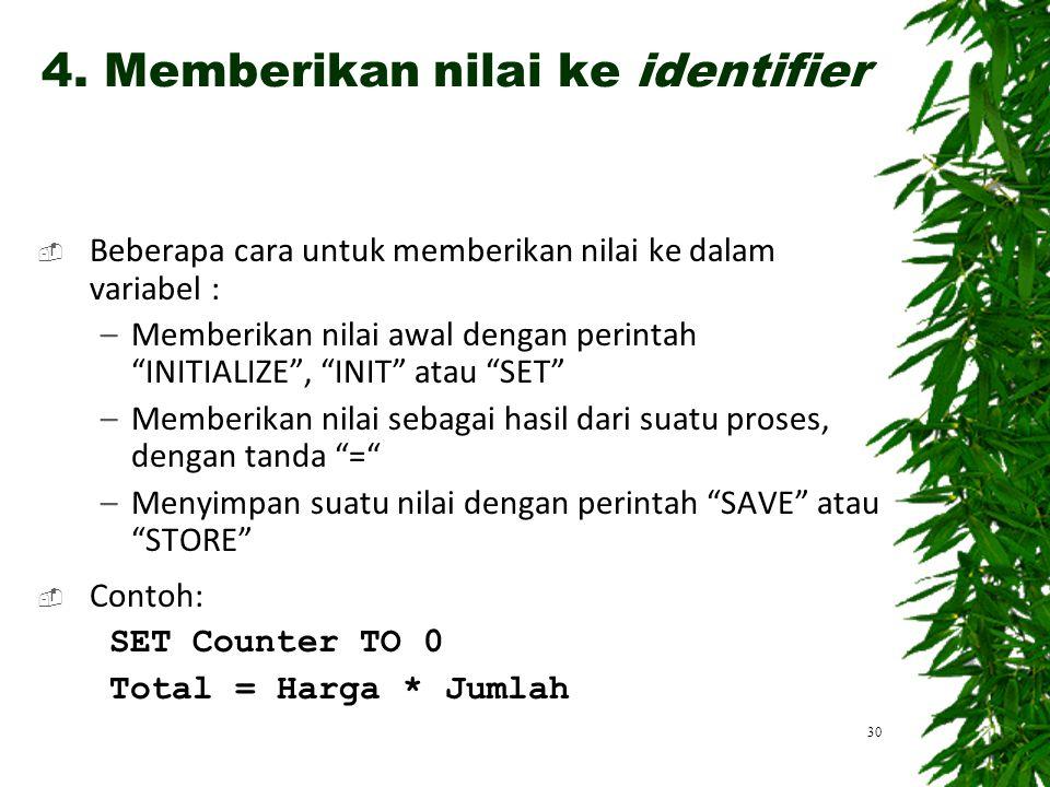 4. Memberikan nilai ke identifier