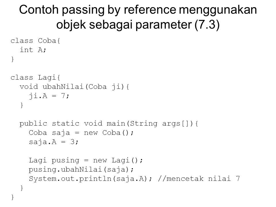Contoh passing by reference menggunakan objek sebagai parameter (7.3)